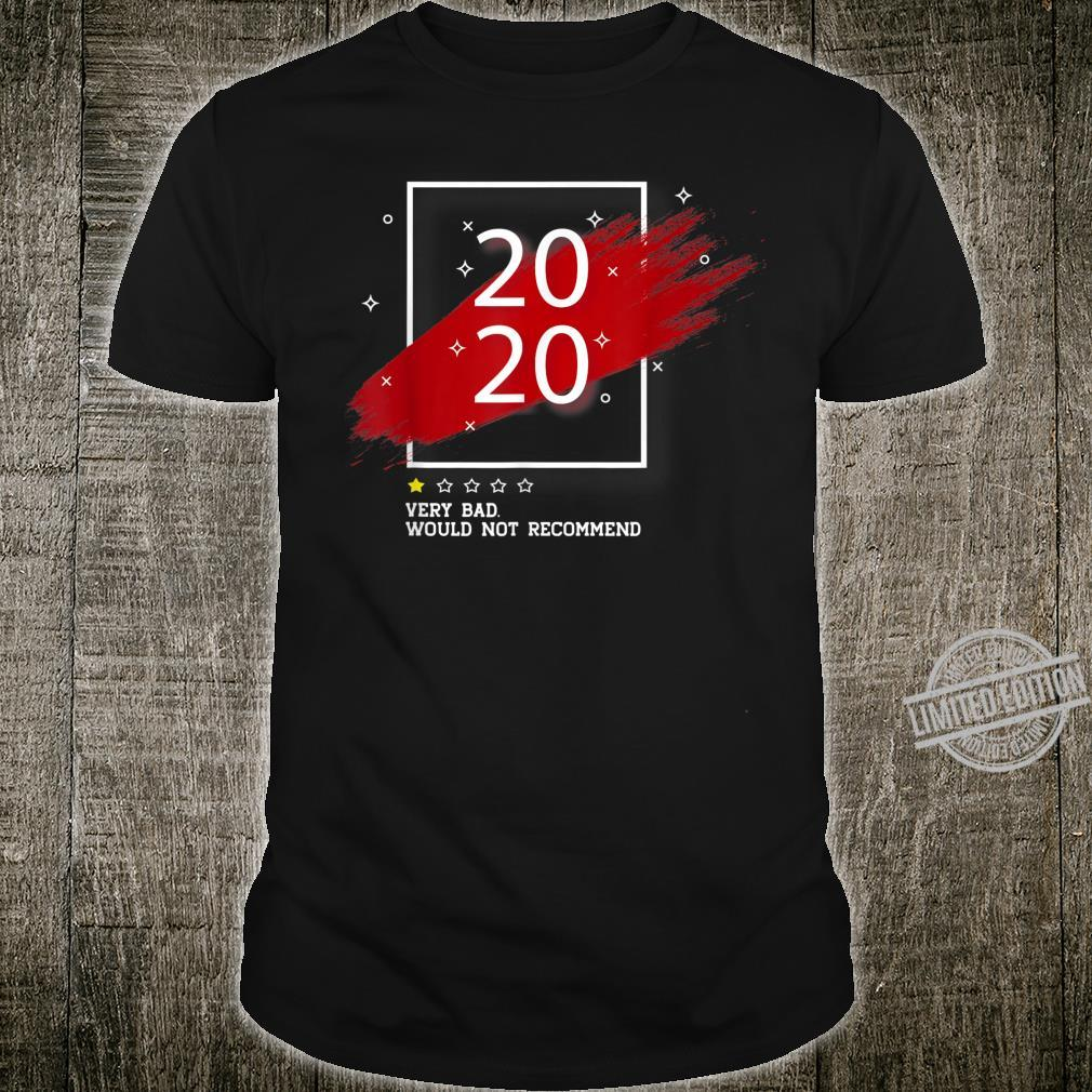 2020 One Star Rating Very Bad Would Not Recommend Shirt