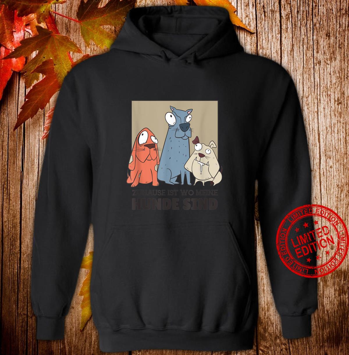 3 Hunde Hund sprüche hundehalter hundeliebe Geschenk Shirt hoodie