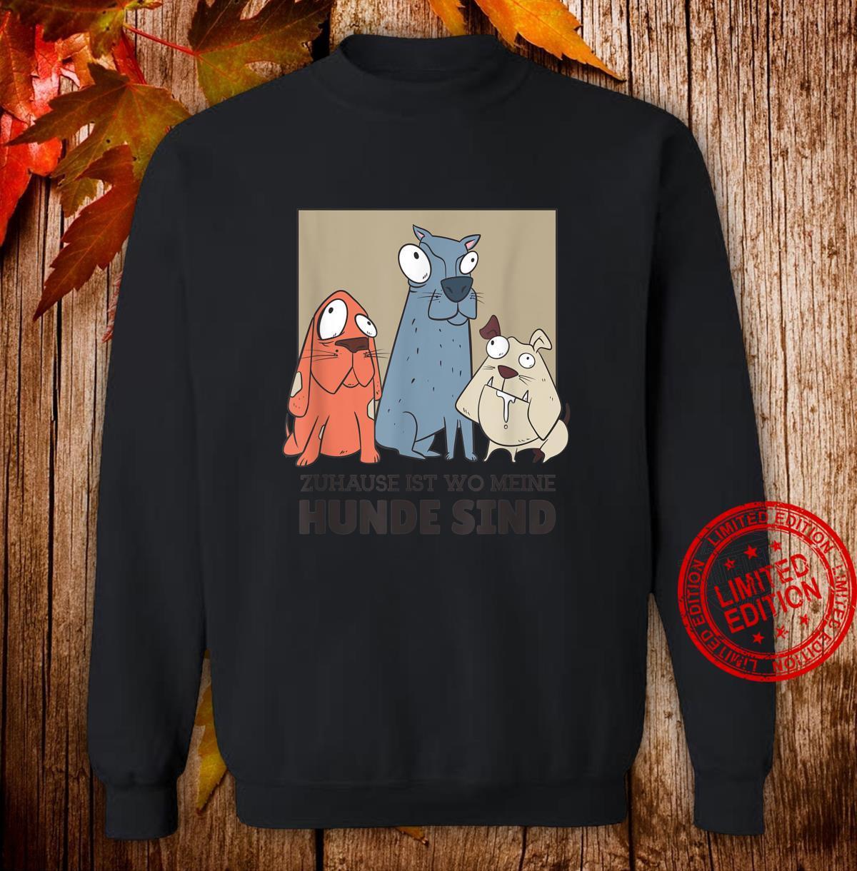 3 Hunde Hund sprüche hundehalter hundeliebe Geschenk Shirt sweater