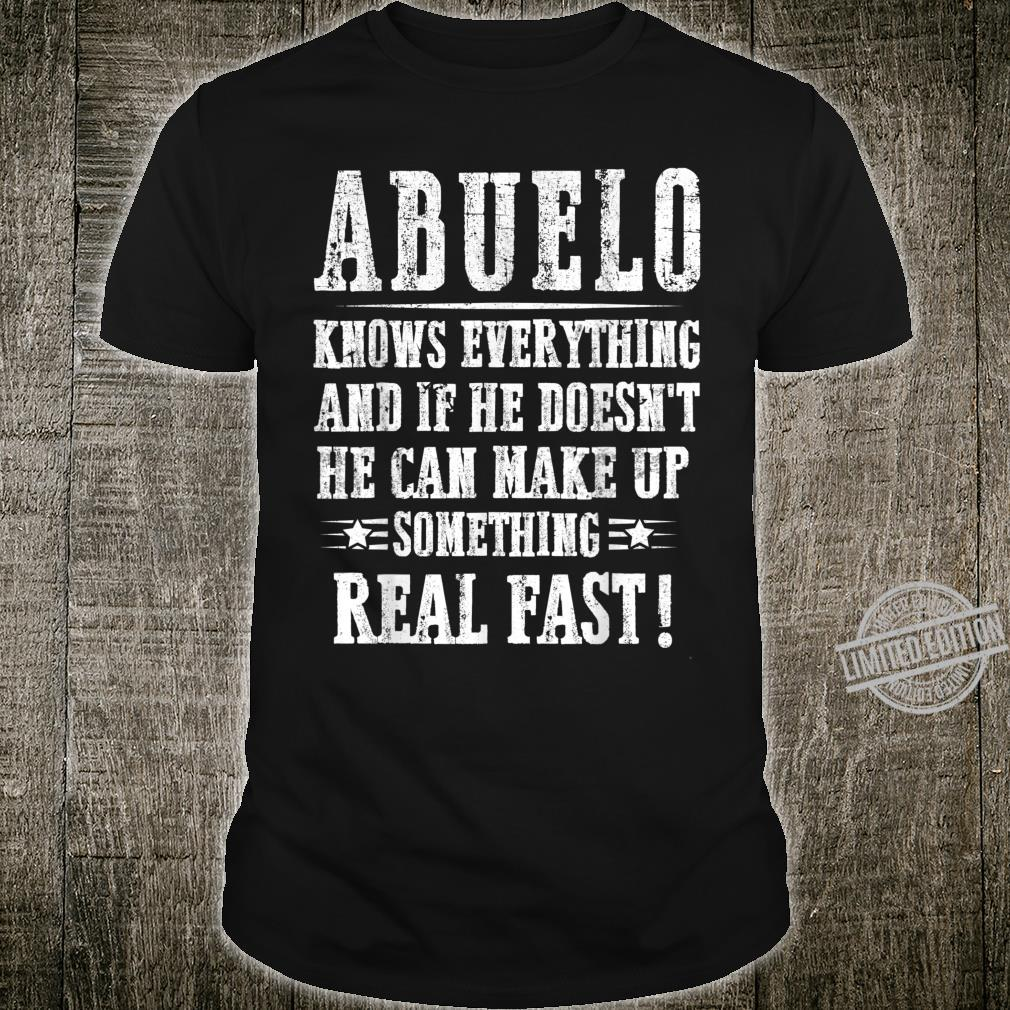 Abuelo Knows Everything If He Doesn't Know Father's Day Shirt