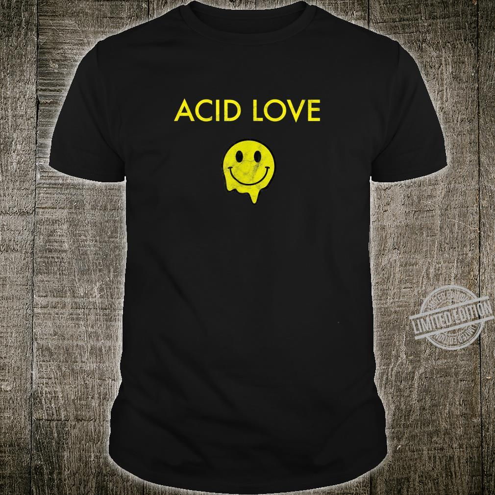 Acid Love Techno Rave Drugs Wasted Party 80s 90s Vintage Shirt