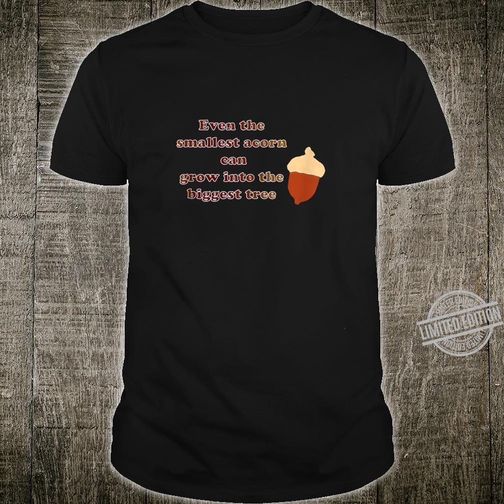 Acorn Inspiration Shirt