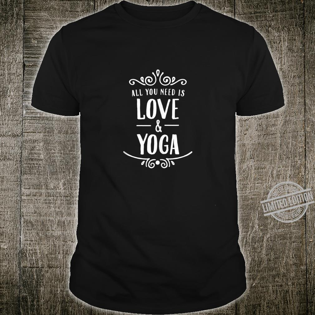 All You Need Is Love & Yoga Valentine's Day Shirt
