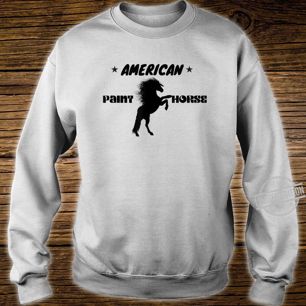 American Paint Horse Westernreiten Geschenk Shirt sweater