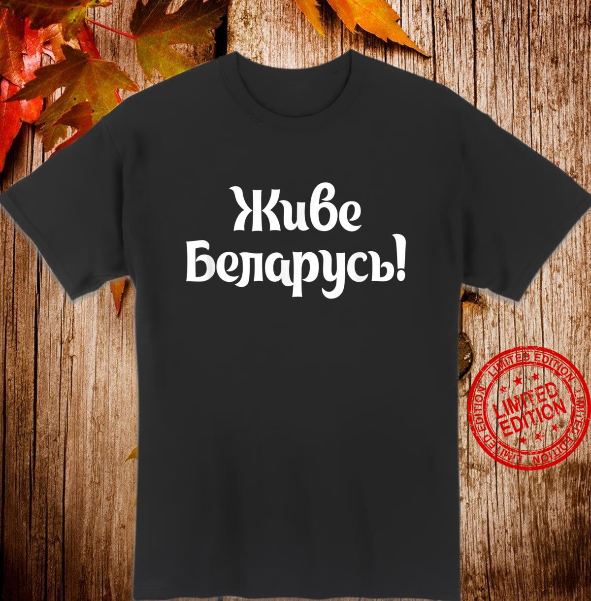 Anti Lukaschenko Shirt with Es lebe Weißarland Zhyve Belarus Design Shirt