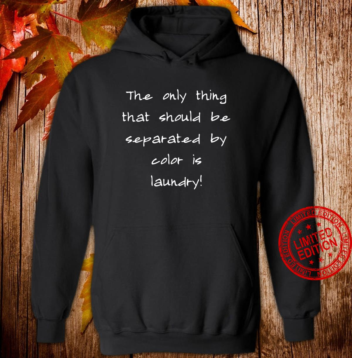 AntiRacism Civil & Human Rights Positive Message Shirt hoodie