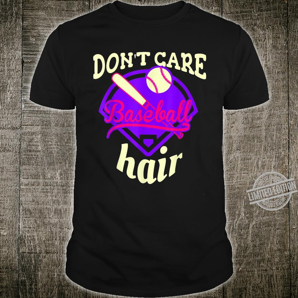 Baseball Hair Don't Care Softball Baseball Shirt