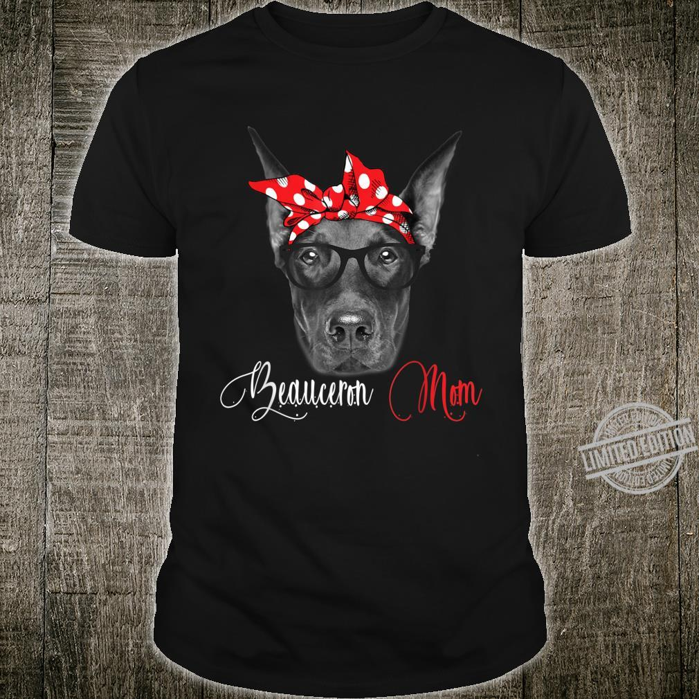 Beauceron Mom Mother's Day Dogs Shirt