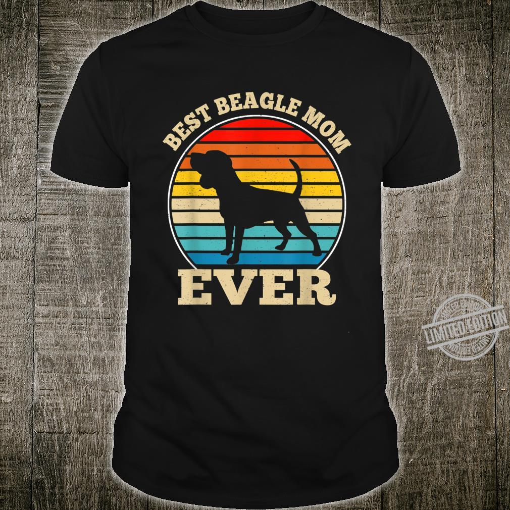 Best Beagle Mom Ever Dog Mothers Day Shirt