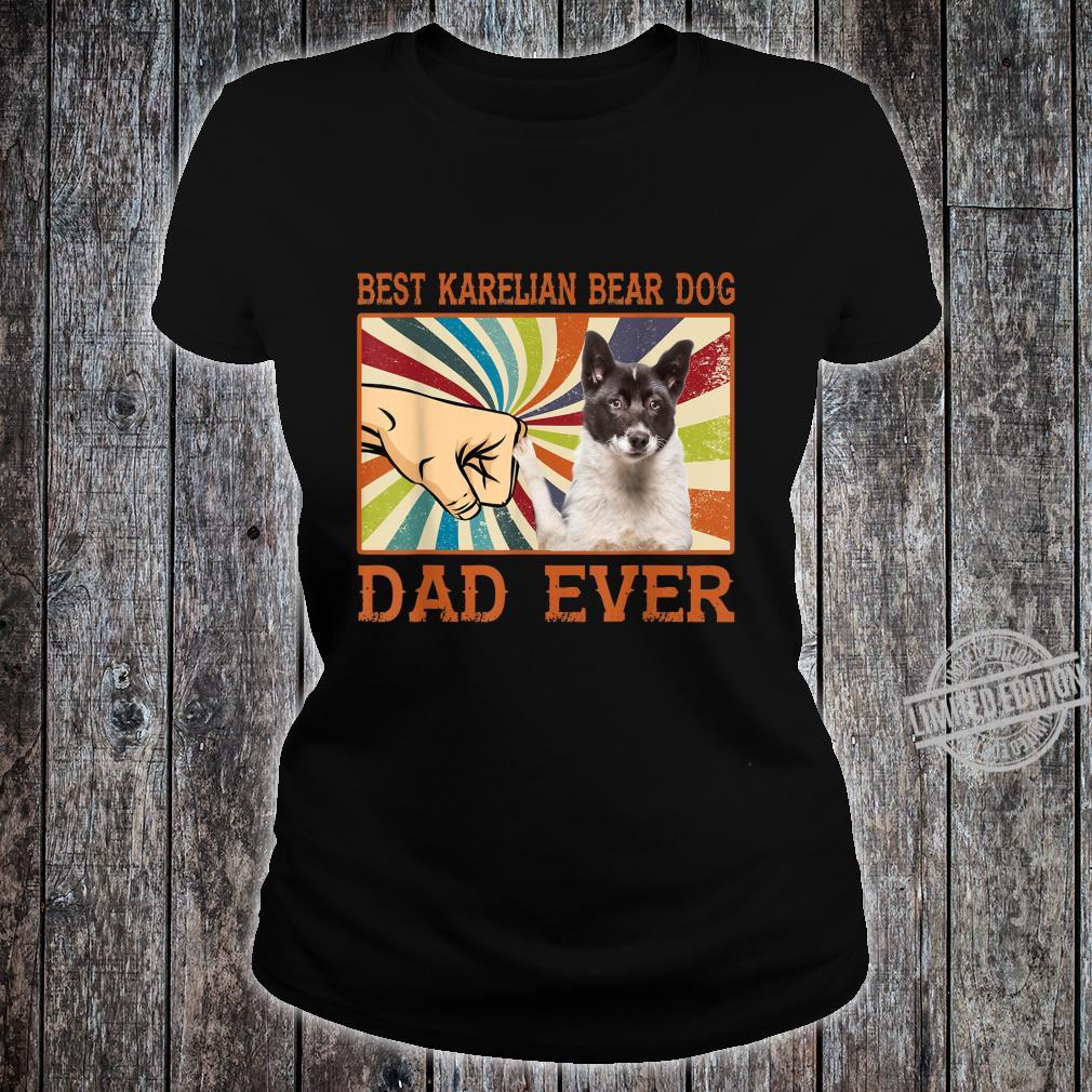 Best Karelian Bear Dog Dad Ever Retro Vintage Shirt ladies tee
