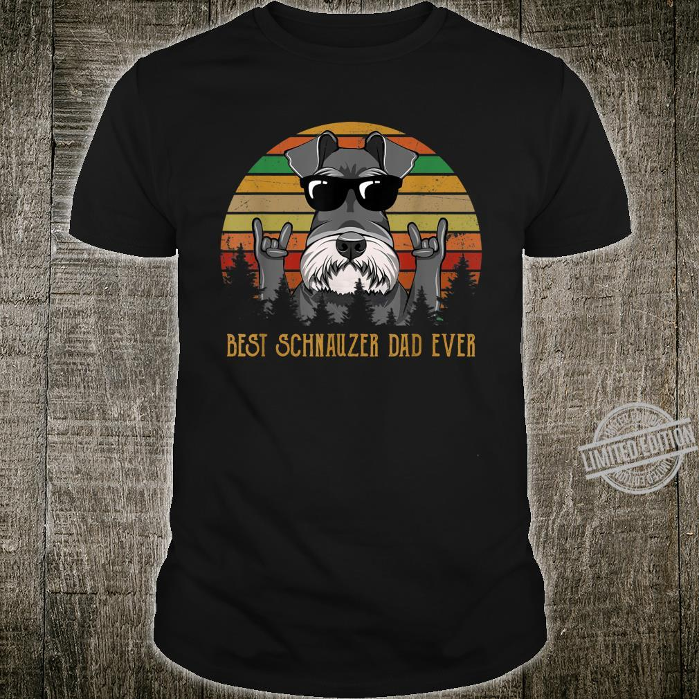 Best Schnauzer Dad Ever Father For Dog Shirt