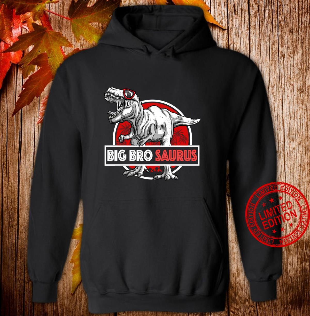 Big Brosaurus TRex Shirt Lustig Big Bro Saurus Dinosaurier Langarmshirt Shirt hoodie