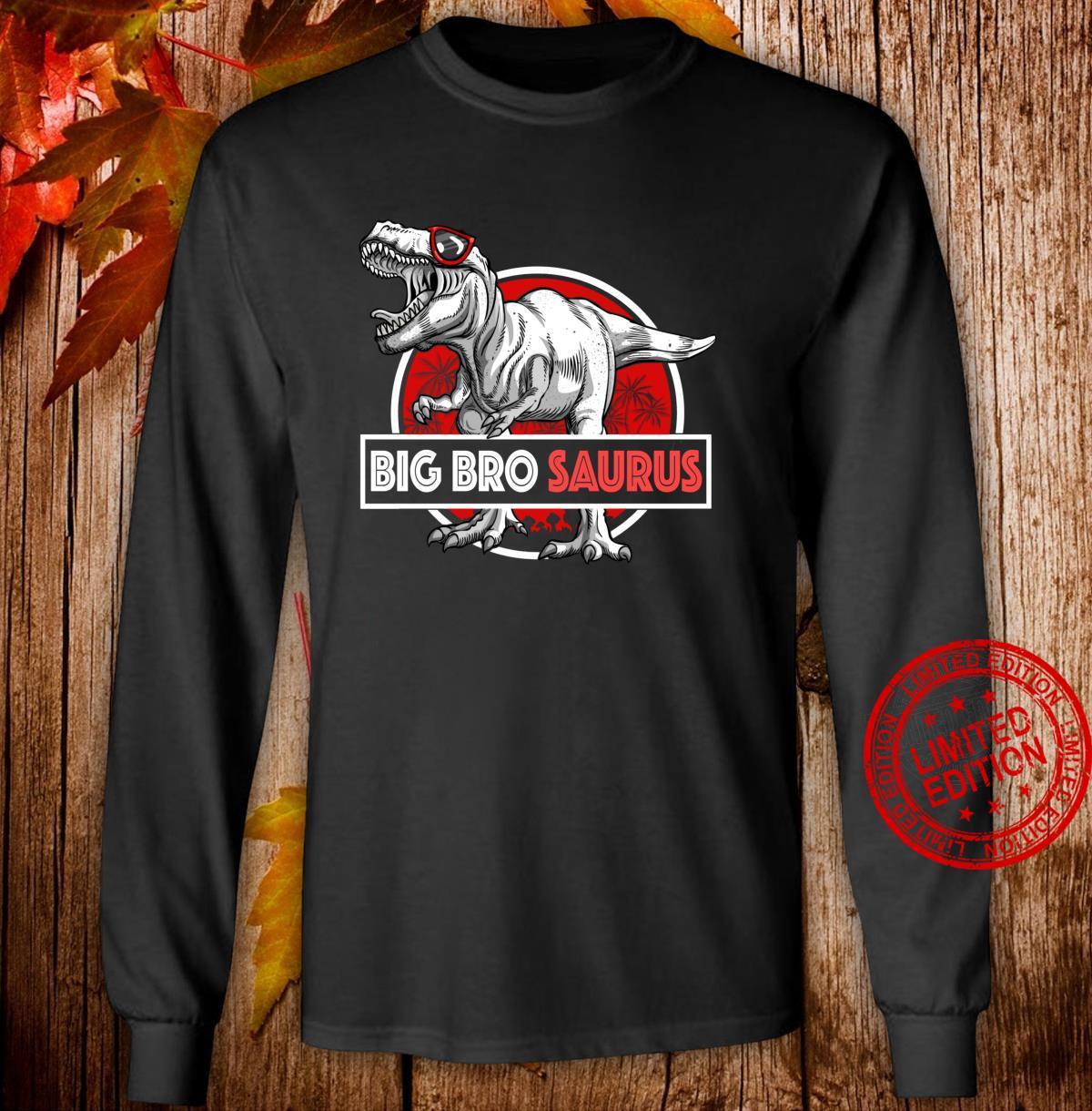 Big Brosaurus TRex Shirt Lustig Big Bro Saurus Dinosaurier Langarmshirt Shirt long sleeved