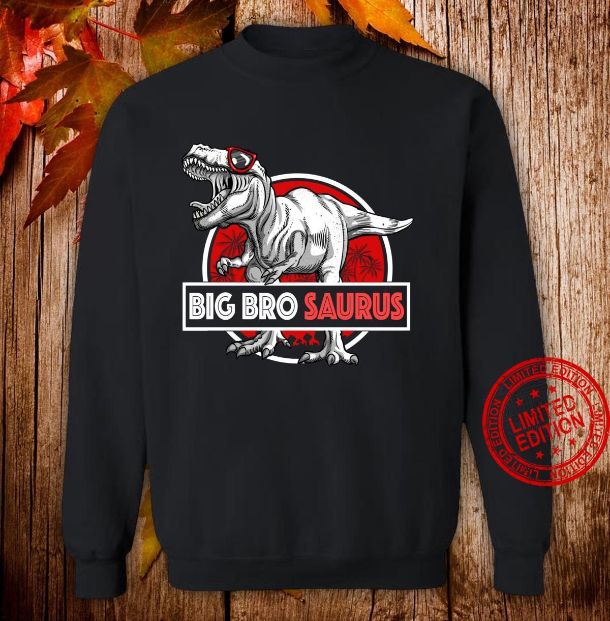 Big Brosaurus TRex Shirt Lustig Big Bro Saurus Dinosaurier Langarmshirt Shirt sweater