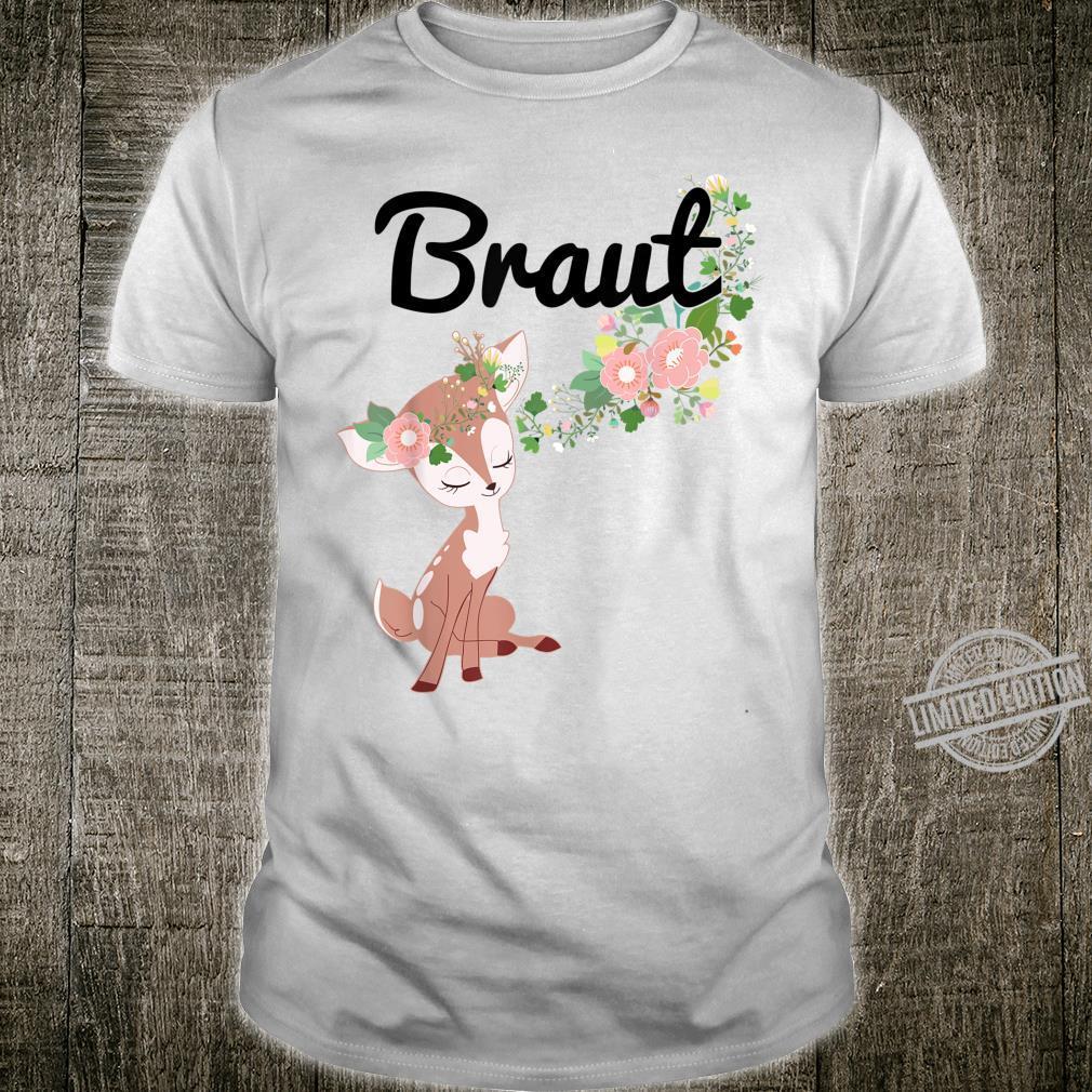 Bride Bride to be Cute Deer JGA Engagement Shirt