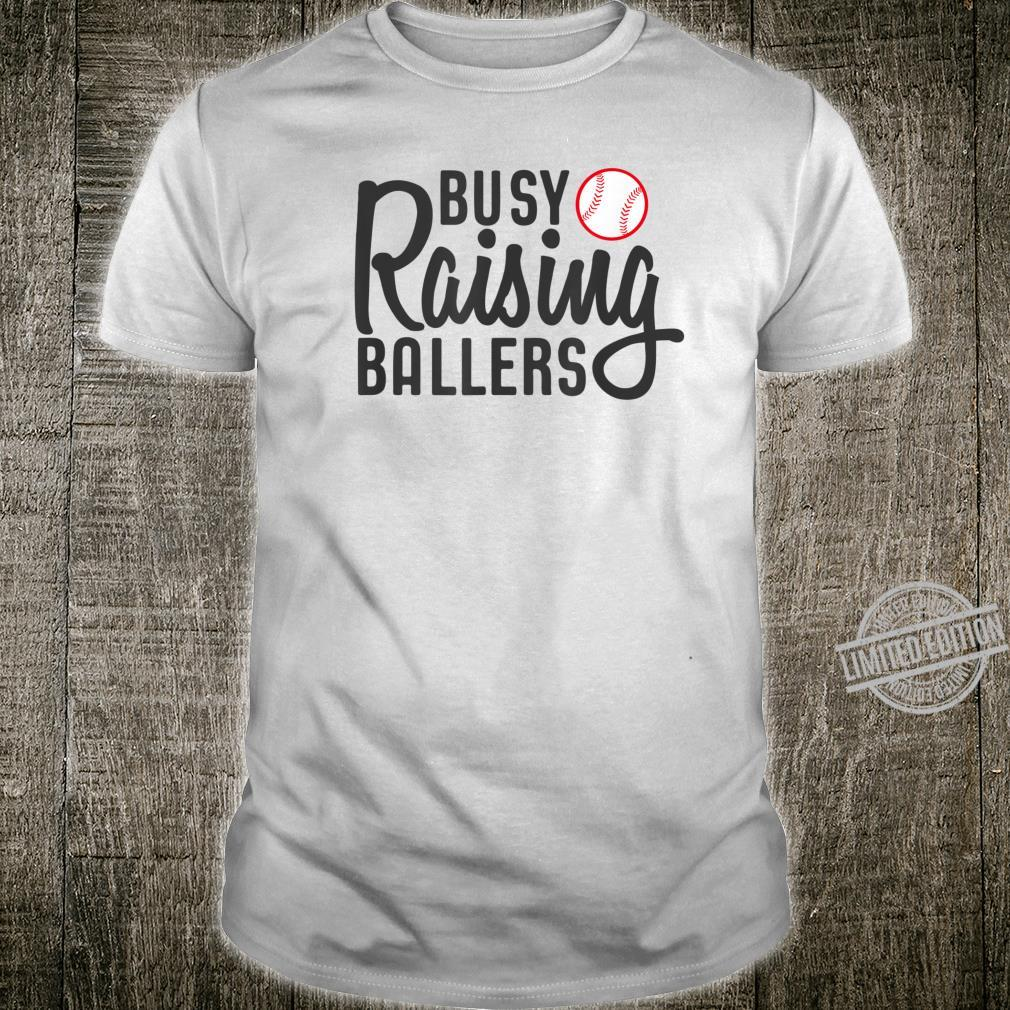 Busy Raising Ballers Baseball Shirt