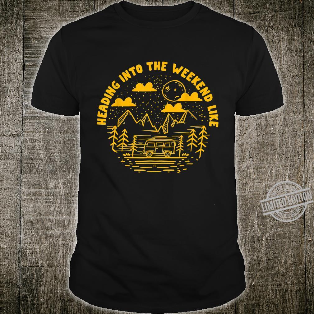 Camping Weekend Vacation National Park Shirt