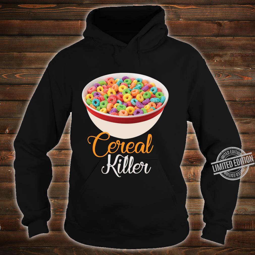 Cereal Killer Breakfast Shirt hoodie