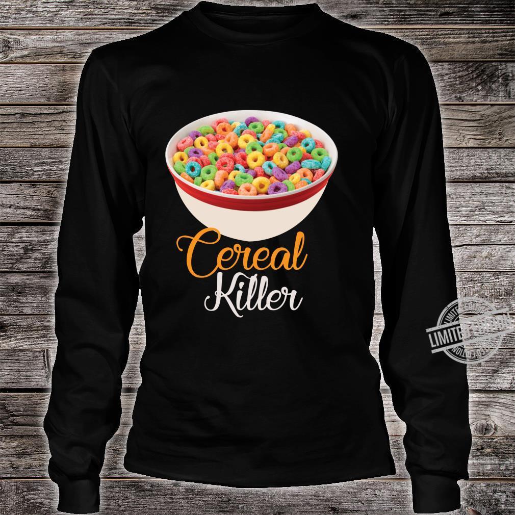 Cereal Killer Breakfast Shirt long sleeved