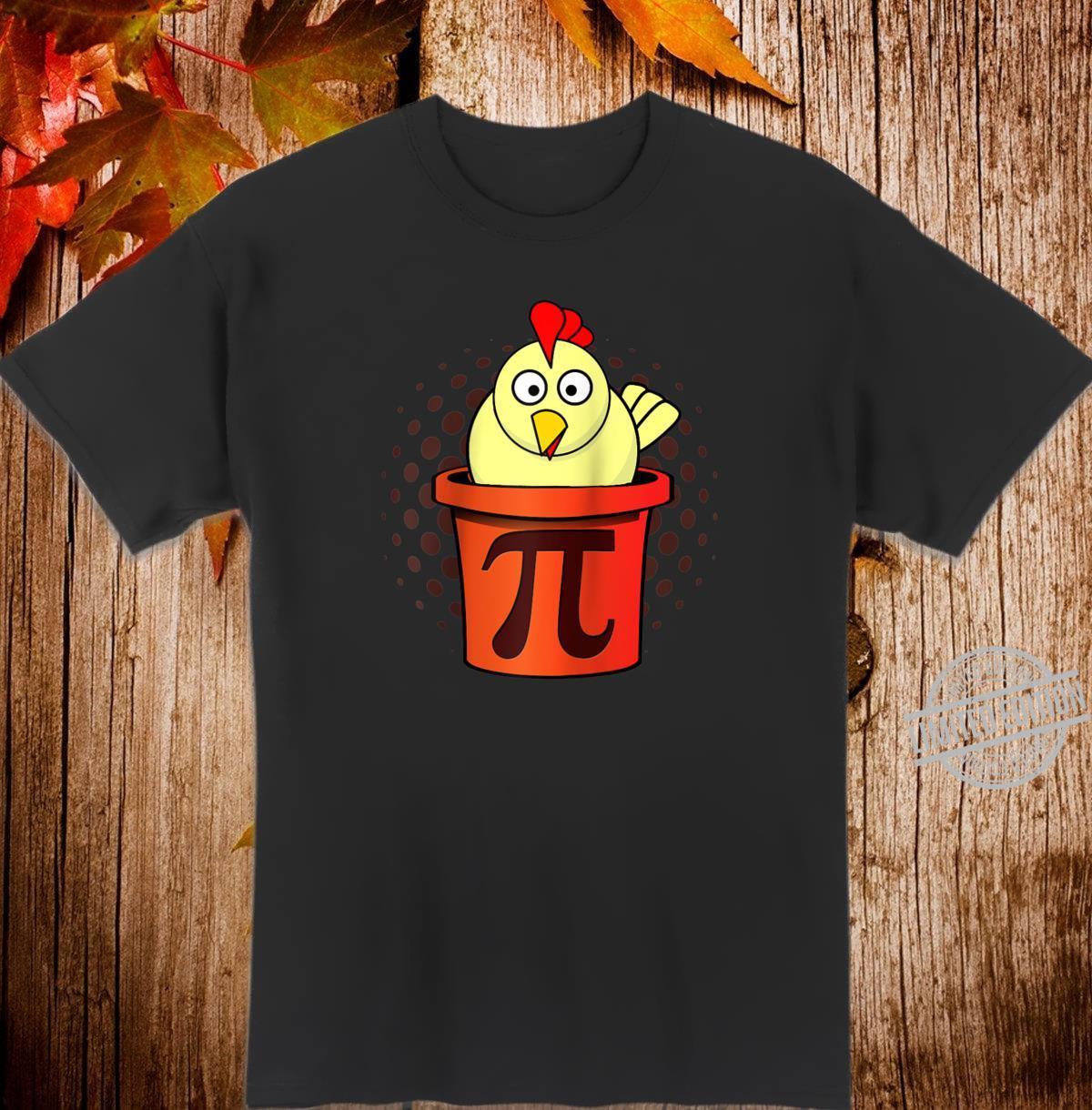 Chicken Pot Pie Chicken Pot Pi Math Joke Shirt