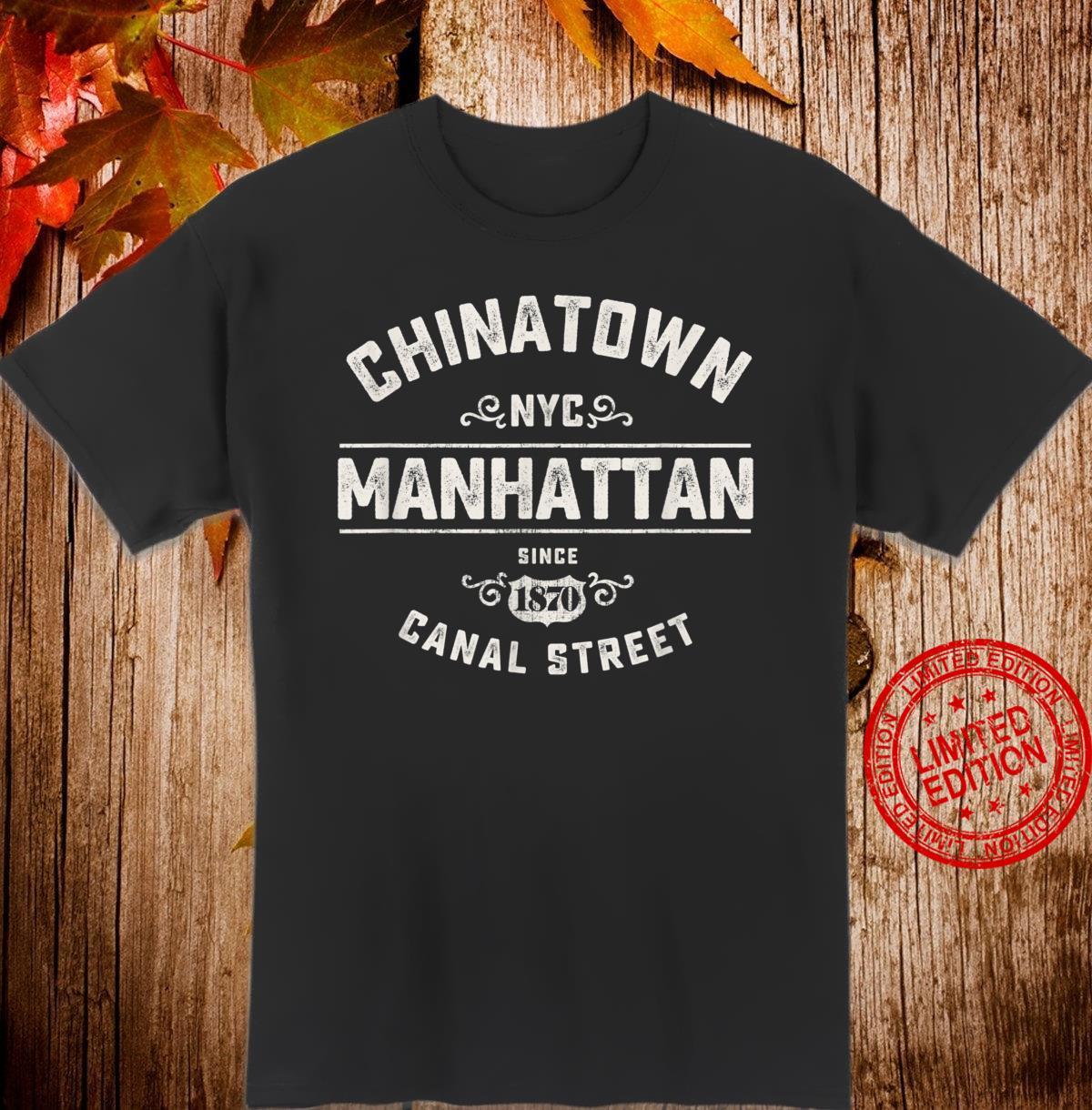Chinatown New York City Cool Vintage Shirt
