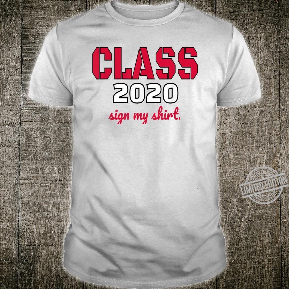 Class of 2020 Friends Sign My Shirt Lockdown Pandemic Shirt