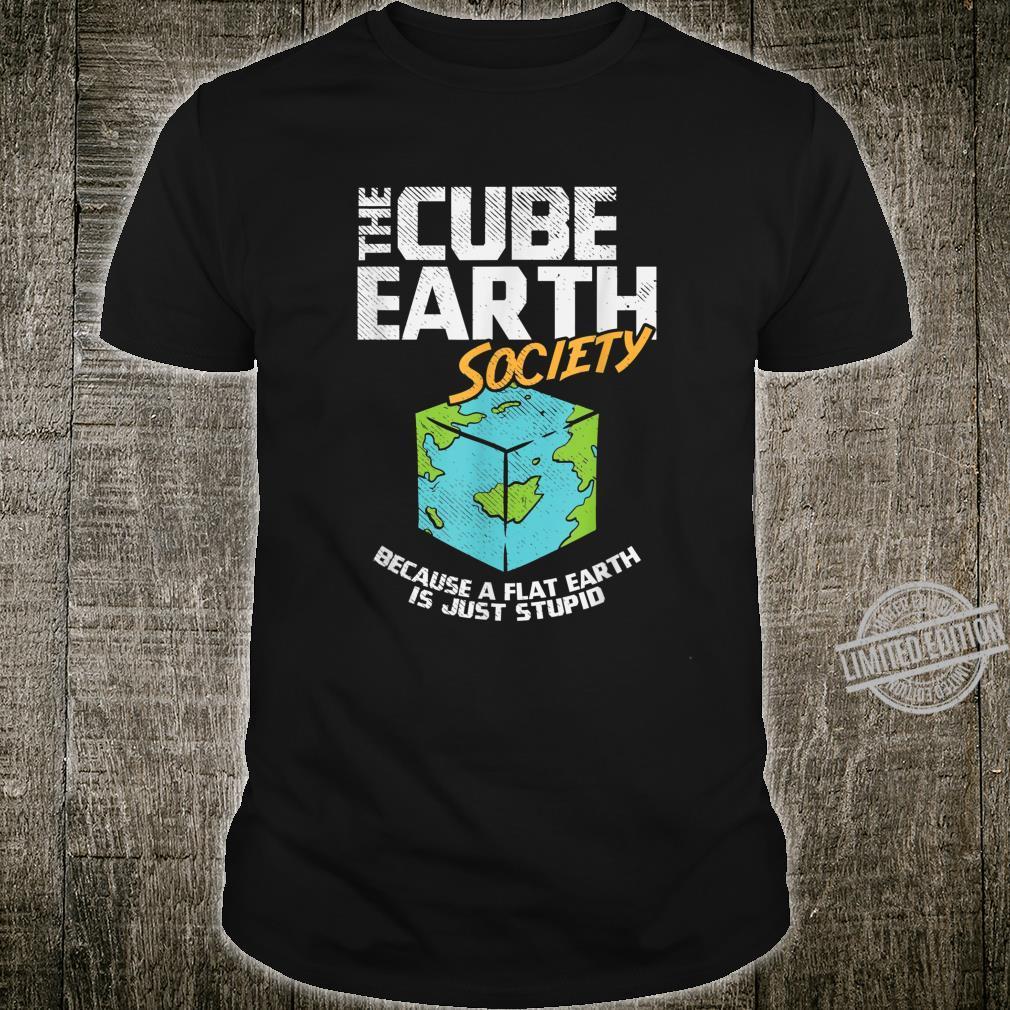 Cube Earth, Flat Earth, Conspiracy Theory Shirt