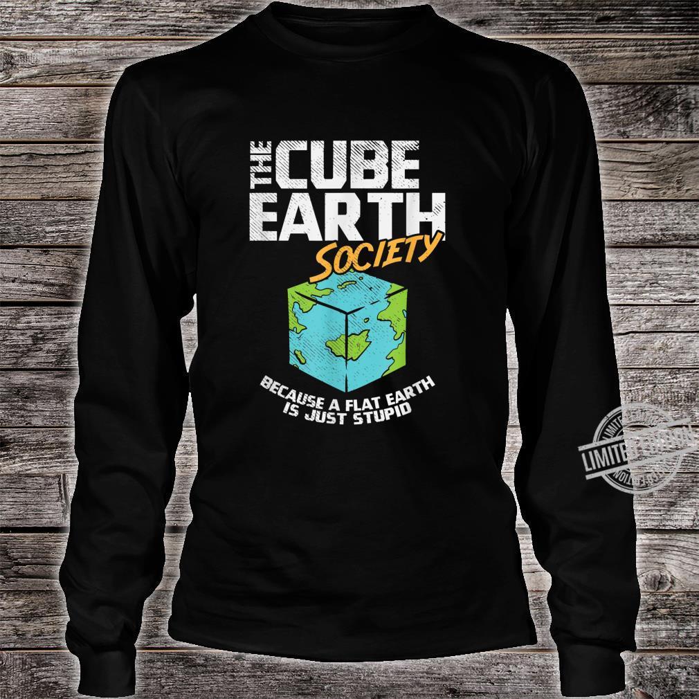 Cube Earth, Flat Earth, Conspiracy Theory Shirt long sleeved
