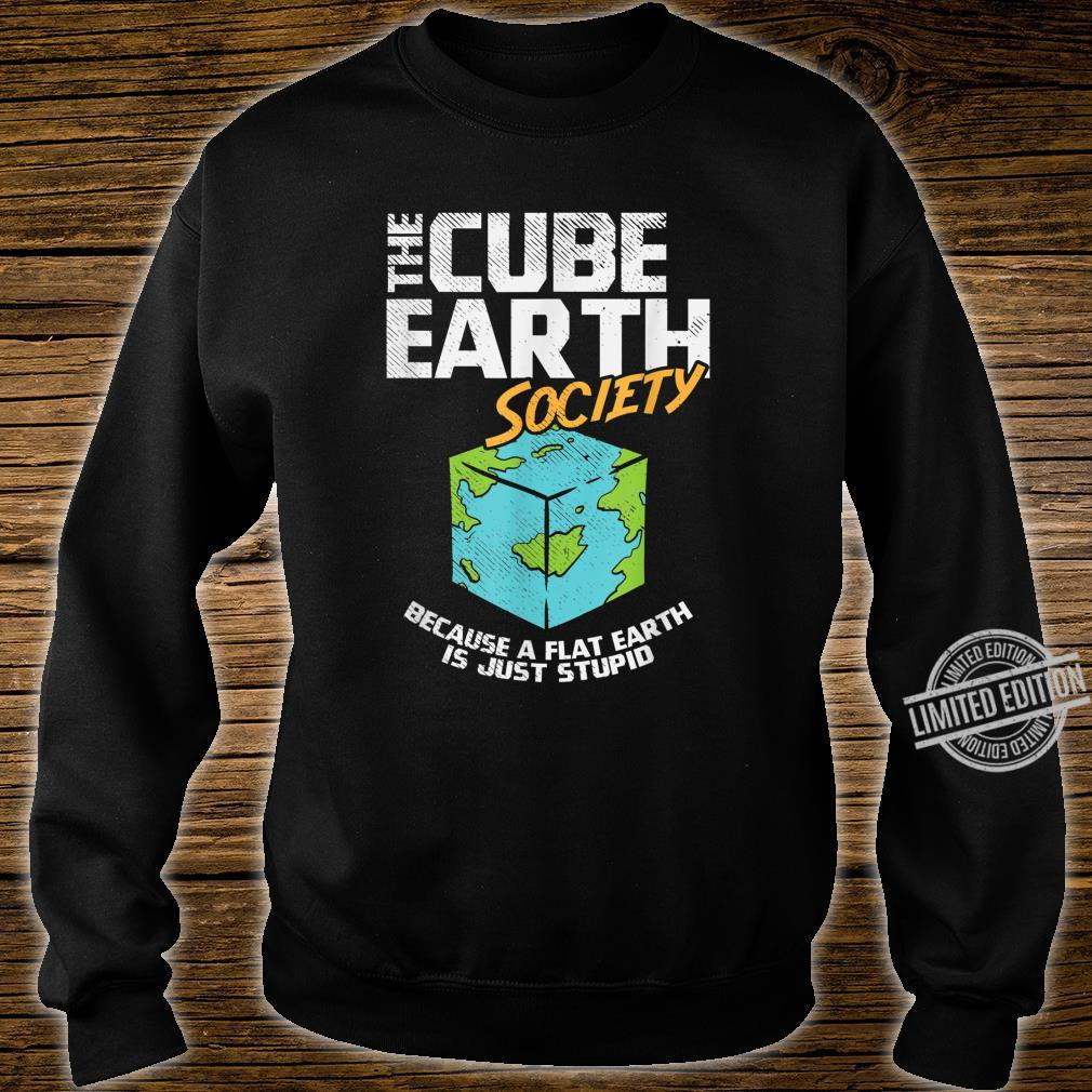Cube Earth, Flat Earth, Conspiracy Theory Shirt sweater