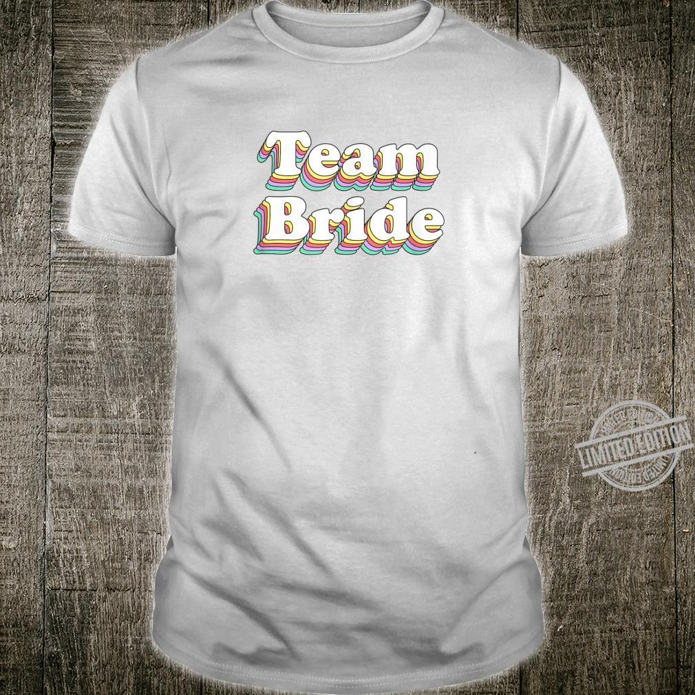 Cute Team Bride Bachelorette Party Bridesmaid Shirt