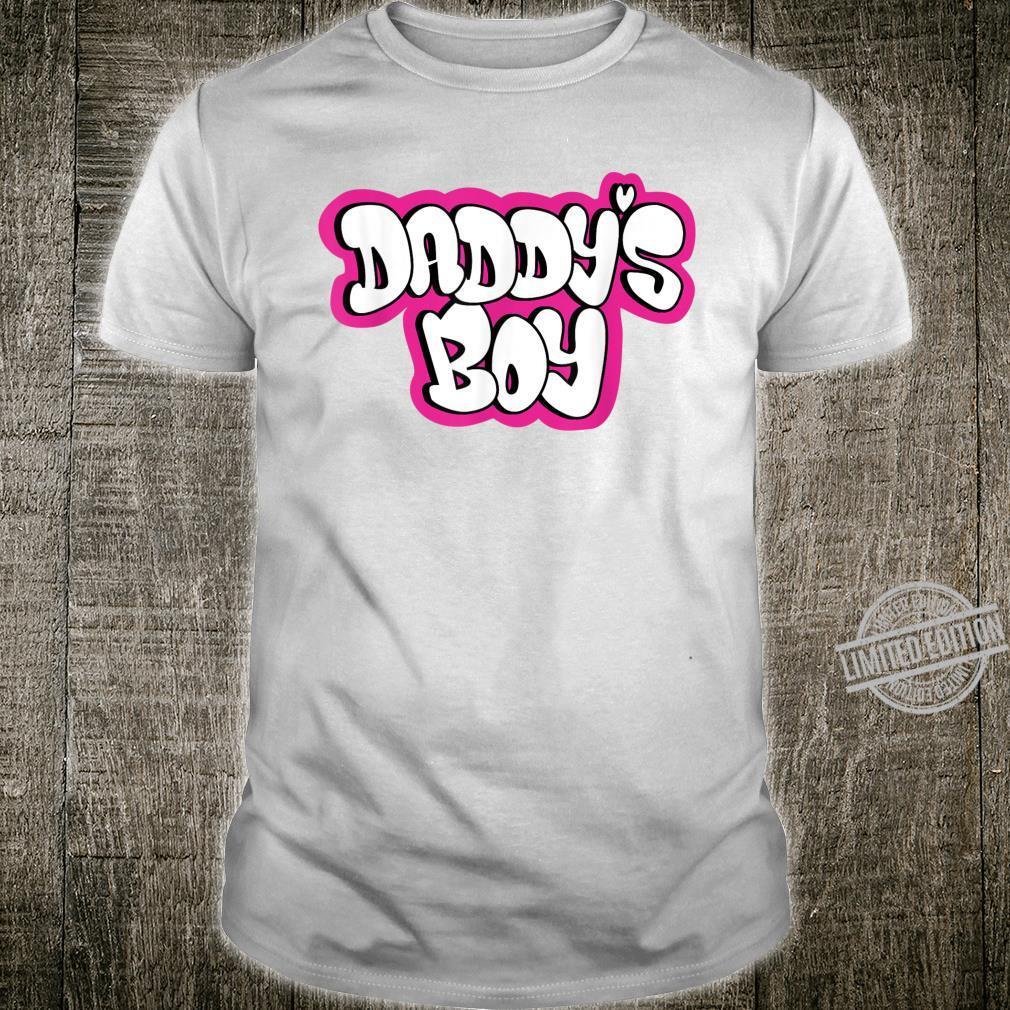 Daddy's Boy Shirt