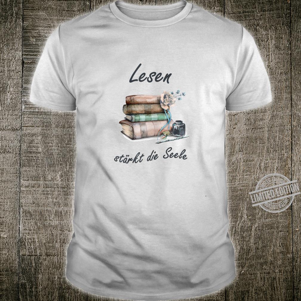 Damen Lesen stärkt die Seele Book Leseratte Lesefan Shirt