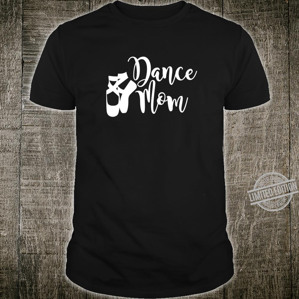 Dance Mom Point Your Toes Dance Apparel Shirt