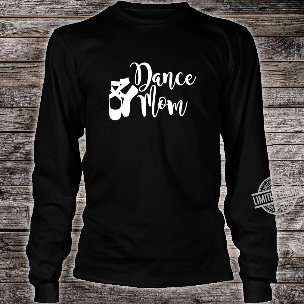 Dance Mom Point Your Toes Dance Apparel Shirt long sleeved