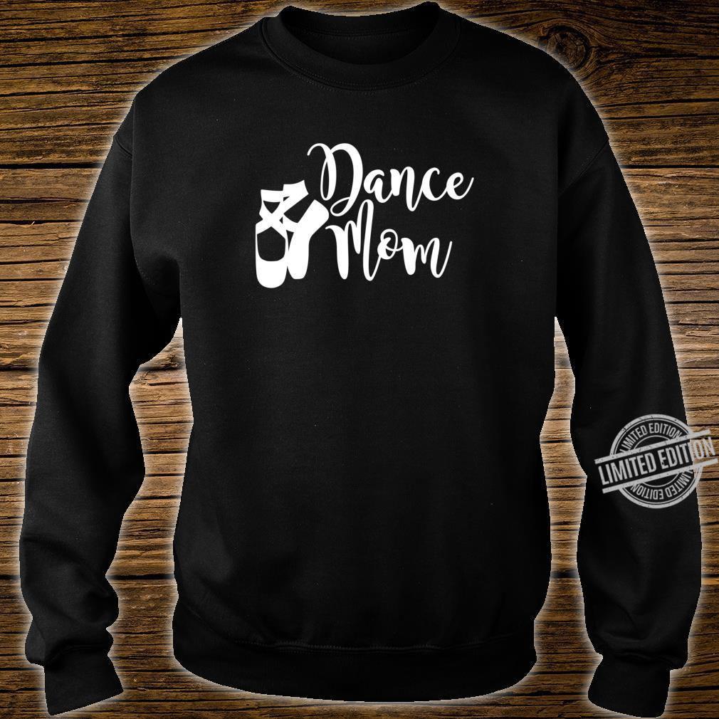 Dance Mom Point Your Toes Dance Apparel Shirt sweater