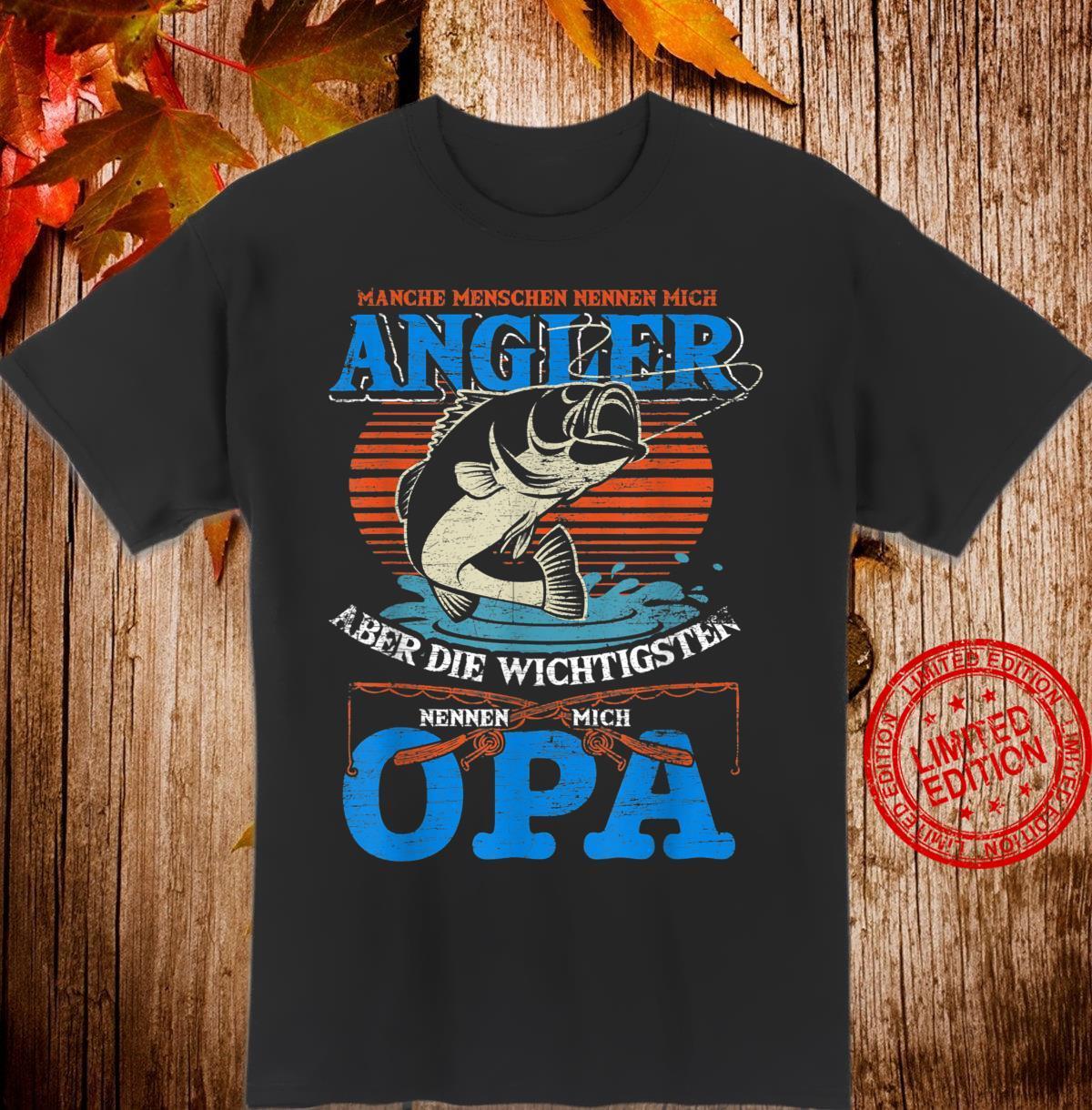 Die wichtigsten nennen mich Opa Angeln Shirt