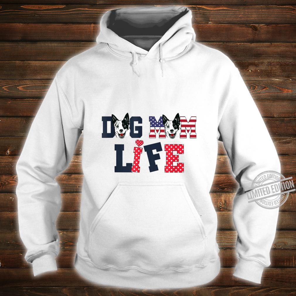 Dog Mom Life Happy Mother'S Day Costume Lovely Shirt hoodie