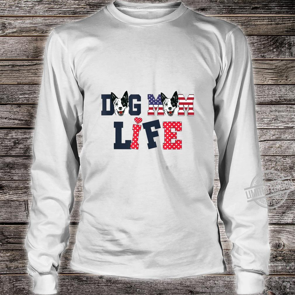 Dog Mom Life Happy Mother'S Day Costume Lovely Shirt long sleeved