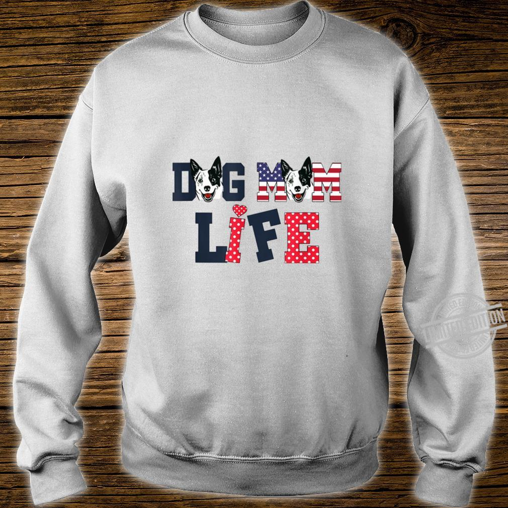 Dog Mom Life Happy Mother'S Day Costume Lovely Shirt sweater