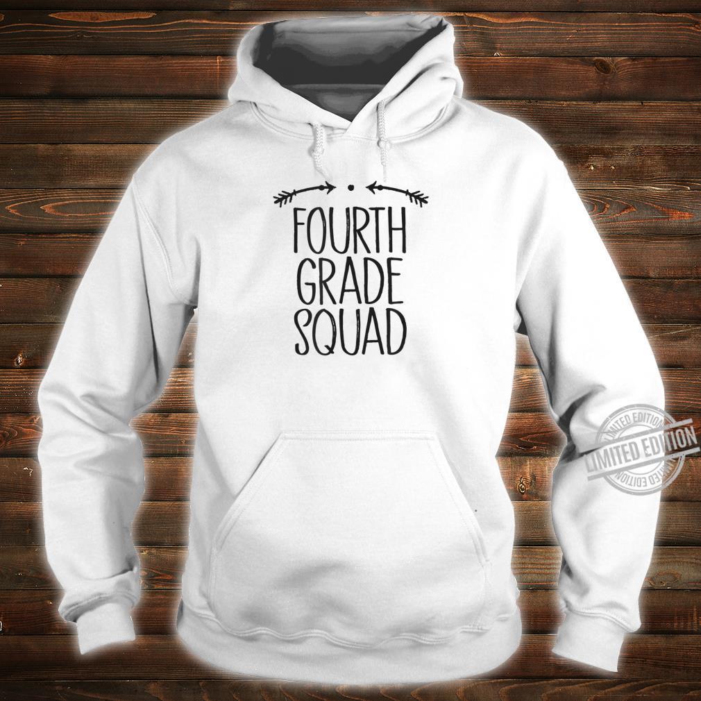 Fourth Grade Squad Student Teacher Saying Arrows Cute Shirt hoodie