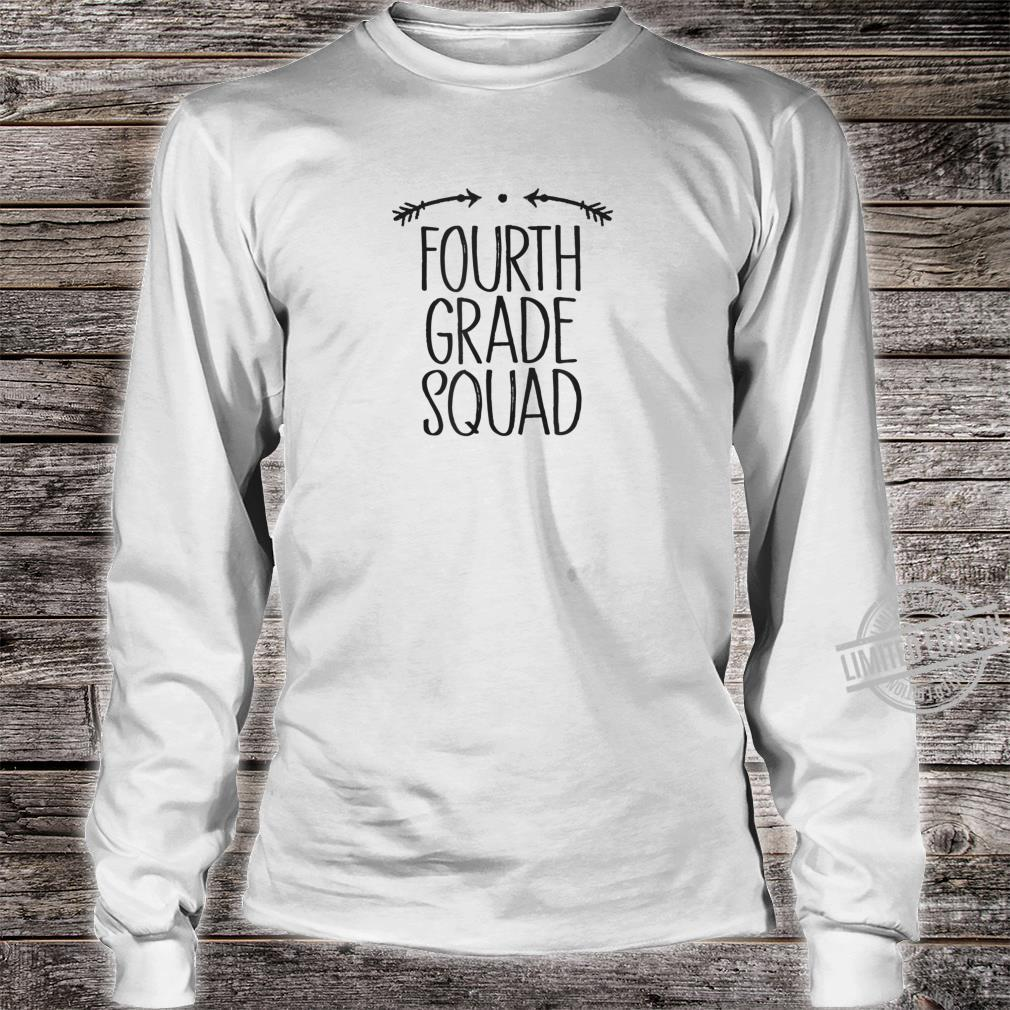 Fourth Grade Squad Student Teacher Saying Arrows Cute Shirt long sleeved