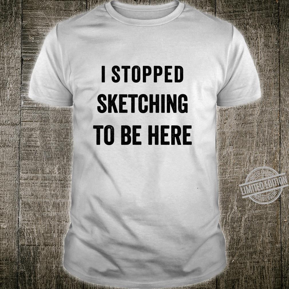 Funny Artist Drawing Humor Sarcastic Art teacher idea Shirt