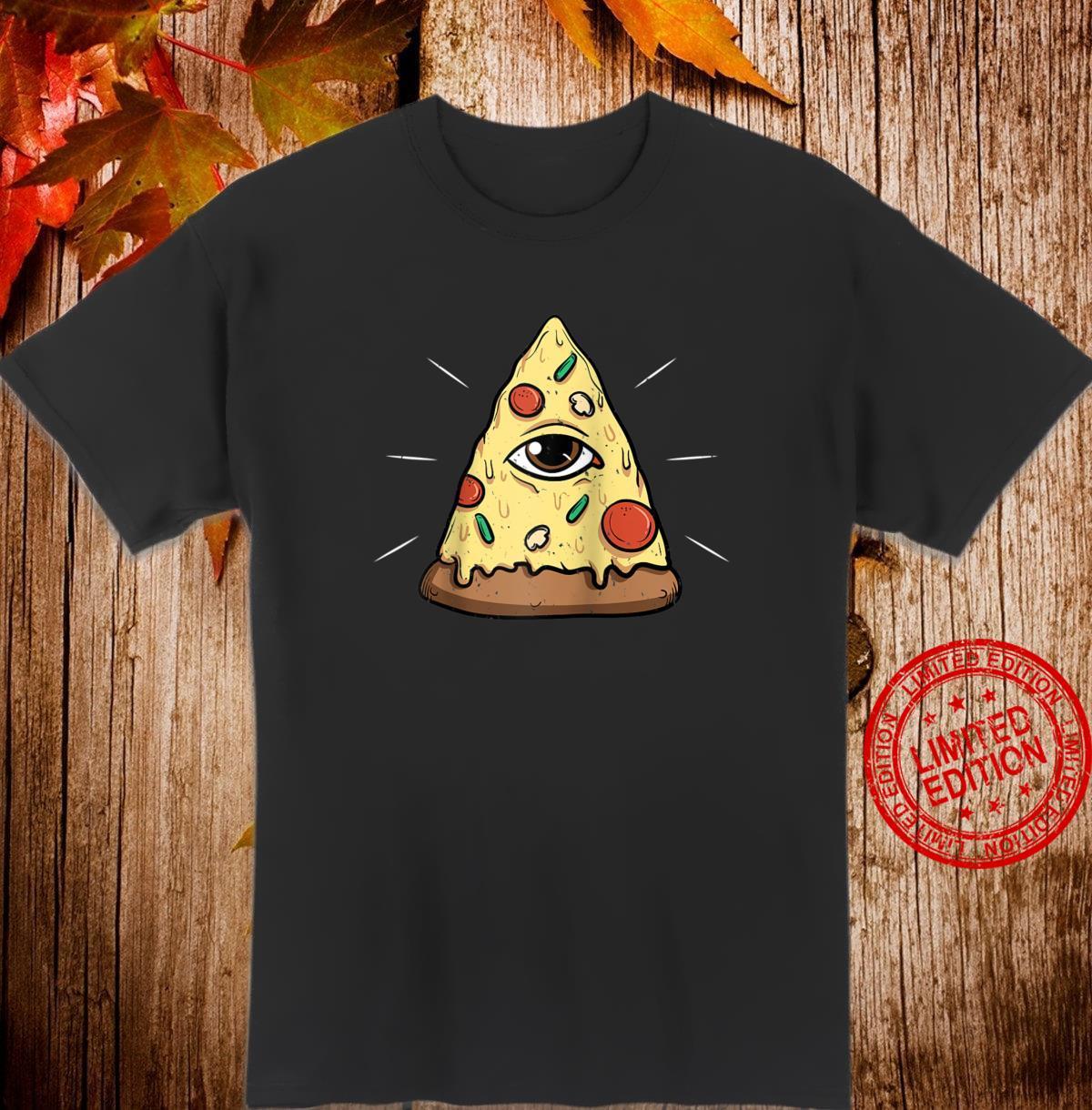 Funny Pizza Illuminati Eye Shirt