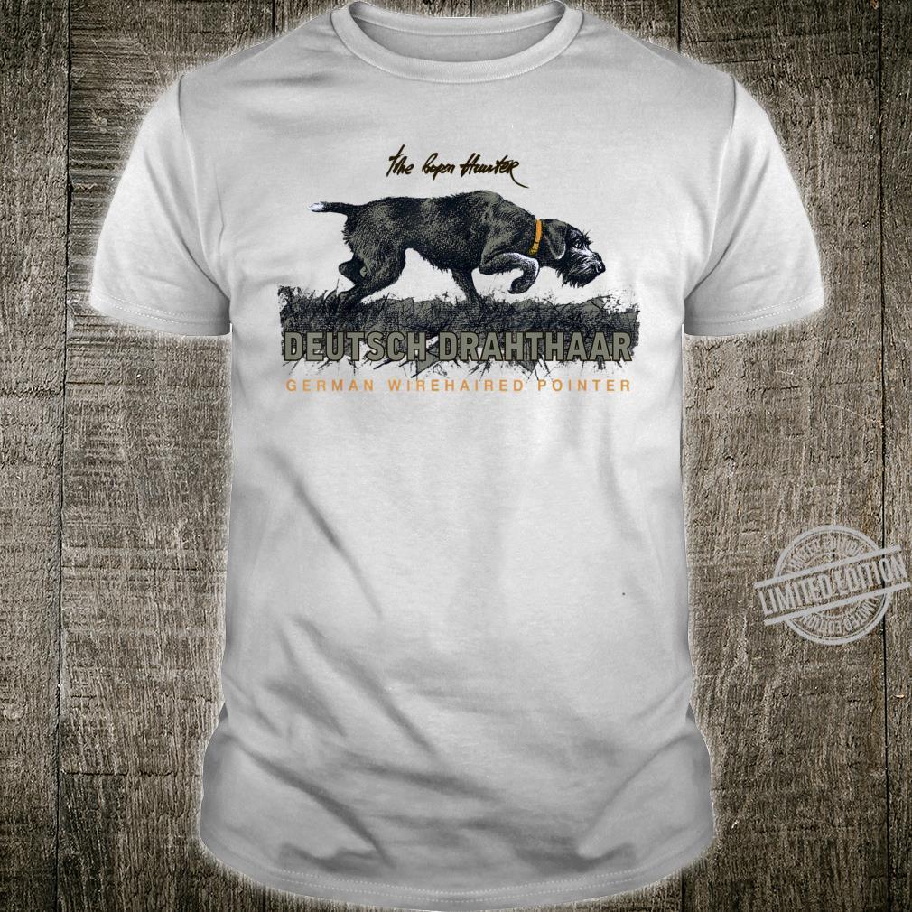 German Wirehaired Pointer Deutsch Drahthaar Shirt
