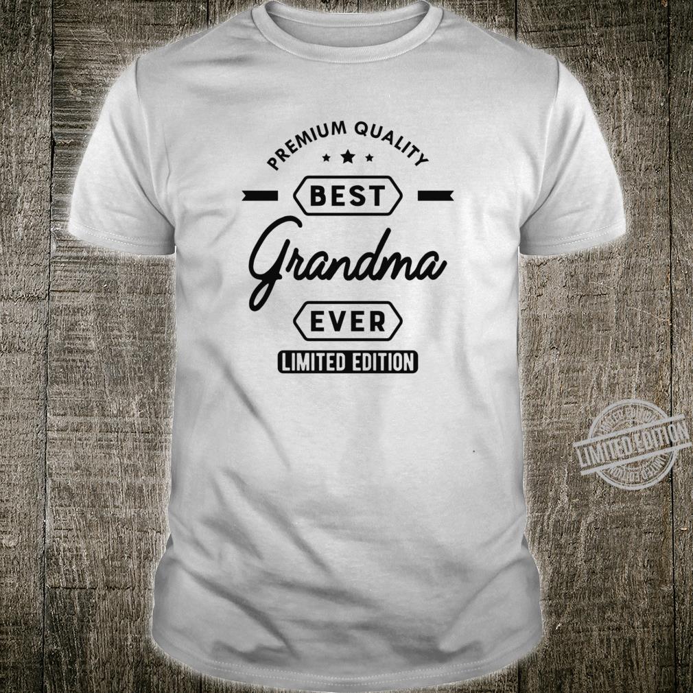 Grandma Best grandma ever Shirt