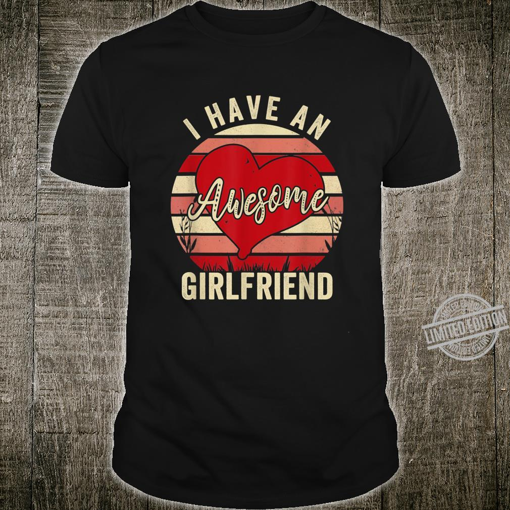 I Have an Awesome Girlfriend Cute Valentine's Day Shirt
