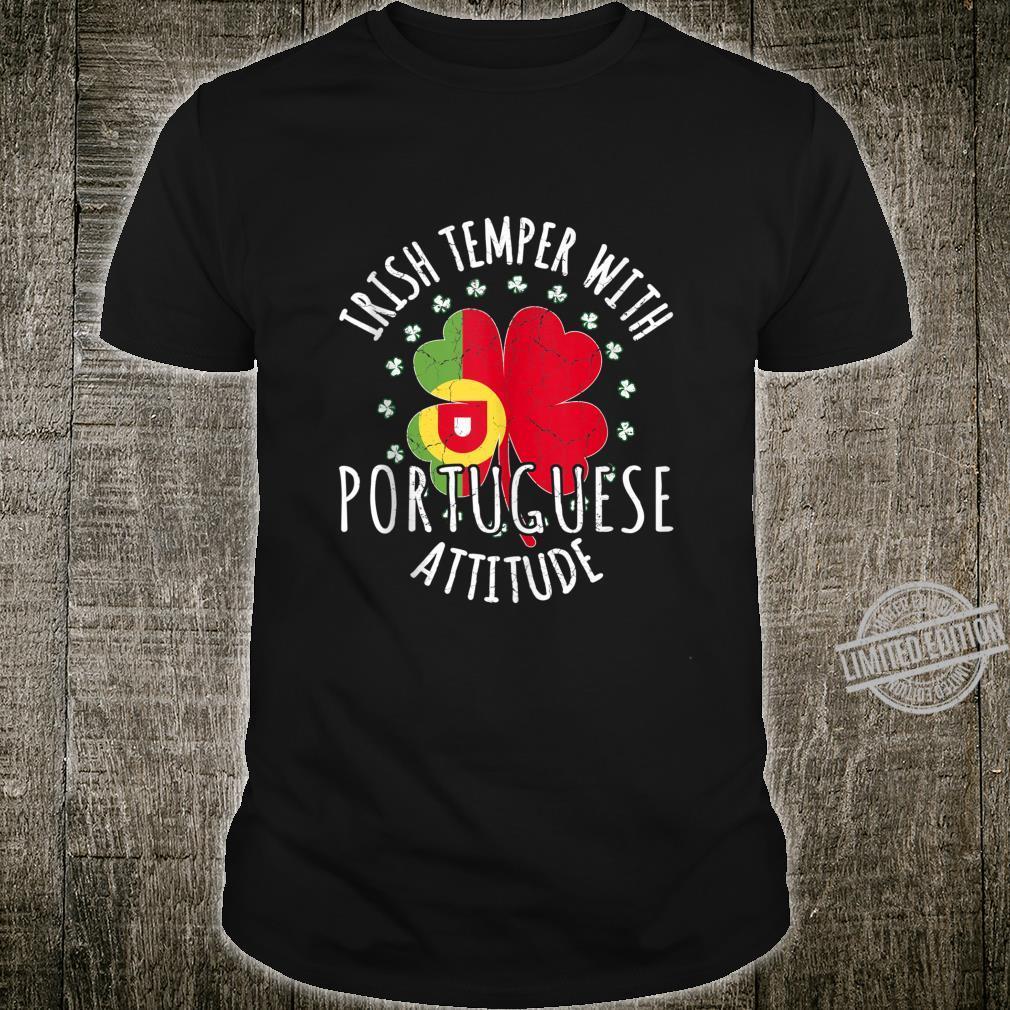 Irish Temper Portuguese Attitude St Patrick's Day Portuguese Shirt