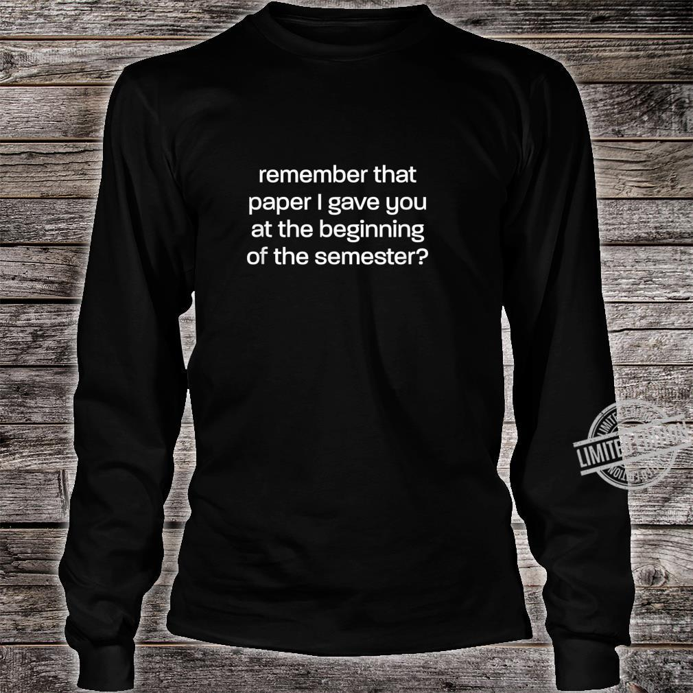 It's In The Syllabus for Professors and TAs Shirt long sleeved