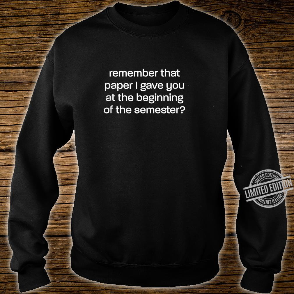 It's In The Syllabus for Professors and TAs Shirt sweater
