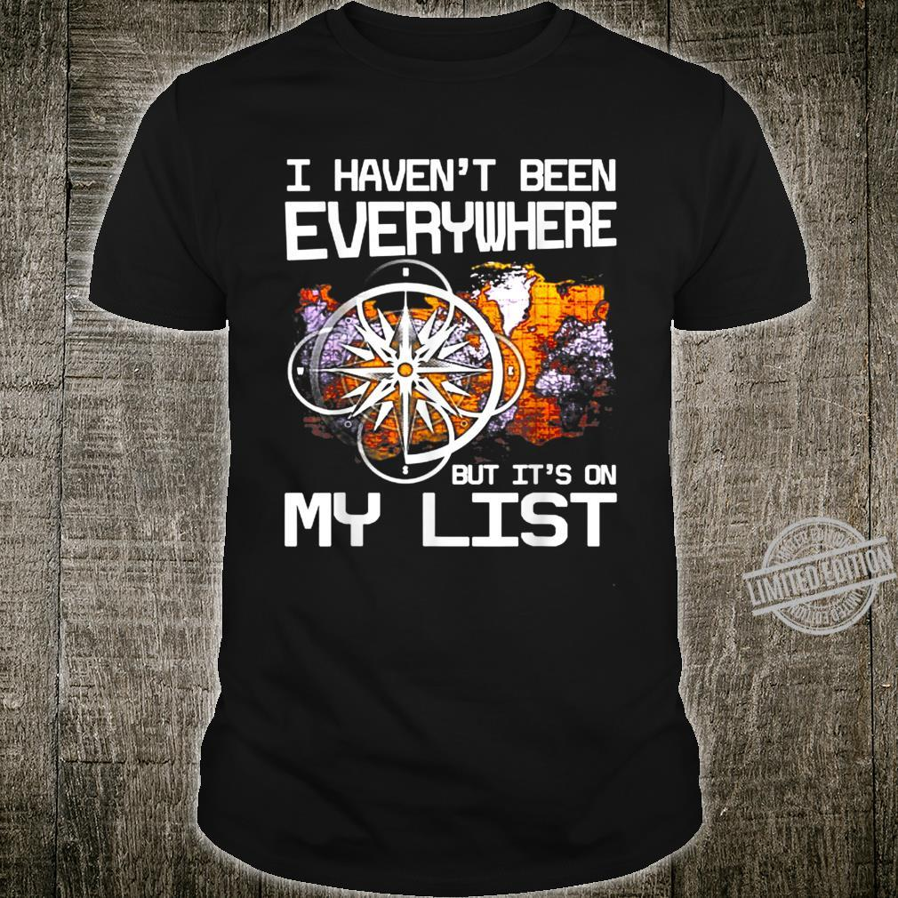 It's On My List Shirt
